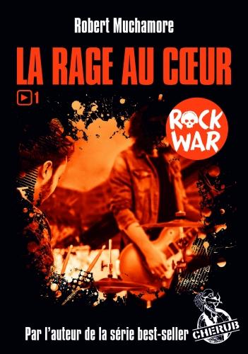 9782203115934_ROCK WAR T1 POCHE - LA RAGE AU COEUR_HD.jpg