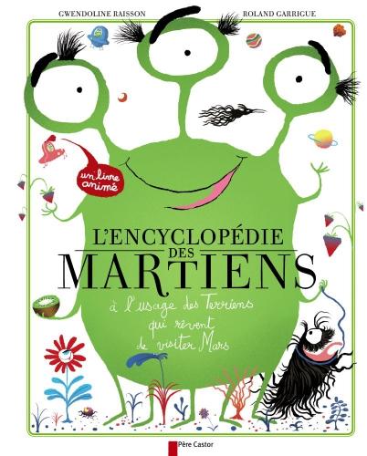 L'ENCYCLOPEDIE DES MARTIENS - A L'USAGE DES TERRIENS QUI REVENT DEVISITER MARS.jpg