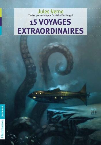 15 voyages extraordinaires  Jules Verne  Textes présentés par : Danielle Martinigol Editions Flammarion , sandales d'empédocle, besançon