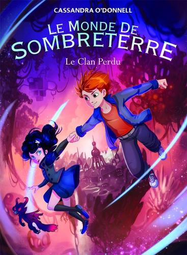 Le Monde de sombreterre - Tome 1 - Le Clan perdu.jpg