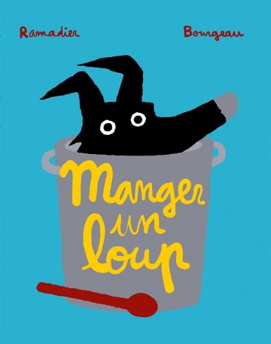 Bourgeau_MangerUnLoup-lutCouv1(2).jpg