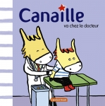 9782203064430_CANAILLE T1 CANAILLE VA CHEZ LE DOCTEUR.jpg
