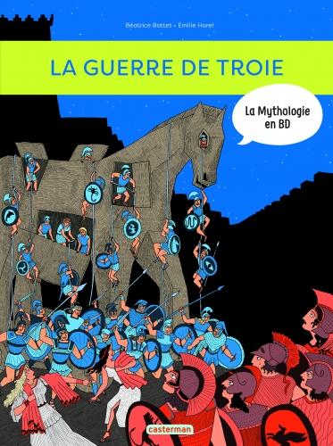 9782203121614_LA MYTHOLOGIE EN BD T9 - LA GUERRE DE TROIE ET L'ILIADE_HD.jpg