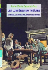 Les lumières du théâtre - Corneille Racine Molière et les autres.jpg