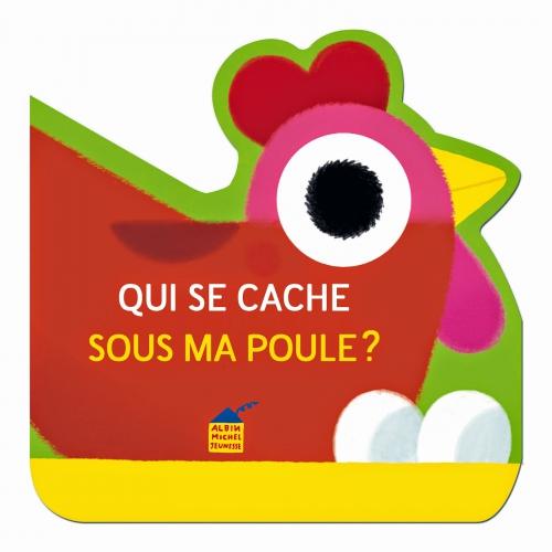 QUI-SE-CACHE-SOUS-MA-POULE.jpg