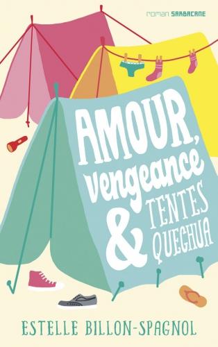 couv-Amour-vengeance-et-tentes-quechua-620x987.jpg